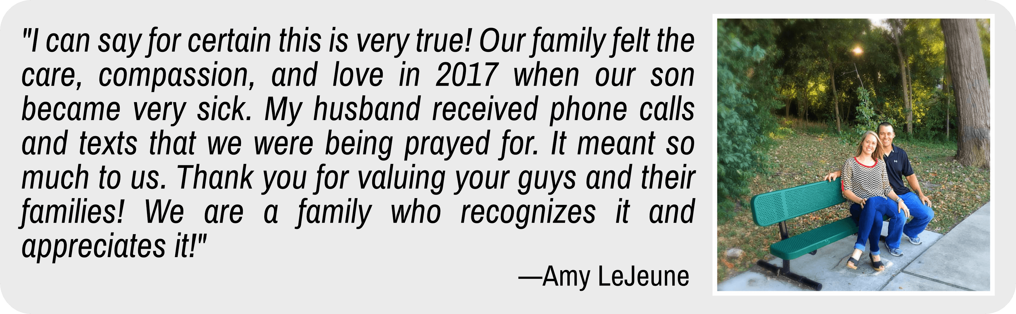 Testimonial quote by Amy LeJeune, with photo of her and her husband